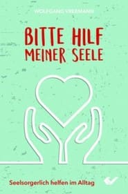 Buchempfehlung – Bitte hilf meiner Seele