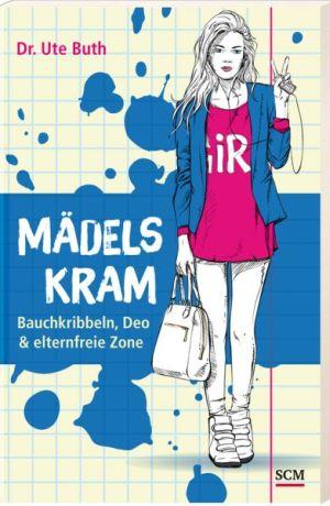 Buchempfehlung -  Mädelskram: Bauchkribbeln, Deo & elternfreie Zone.