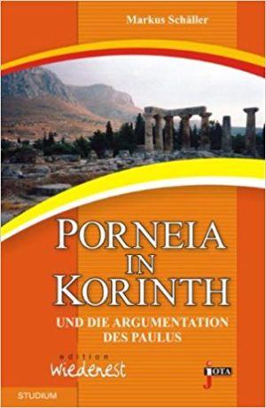Buchempfehlung - Porneia in Korinth  und die Argumentation des Paulus