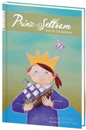 Buchempfehlung -   Prinz Seltsam und die Schulpiraten