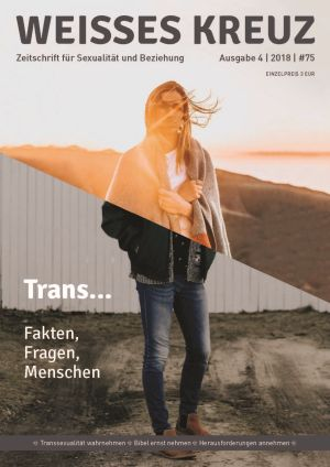Trans... Fakten, Fragen, Menschen - Nr. 75