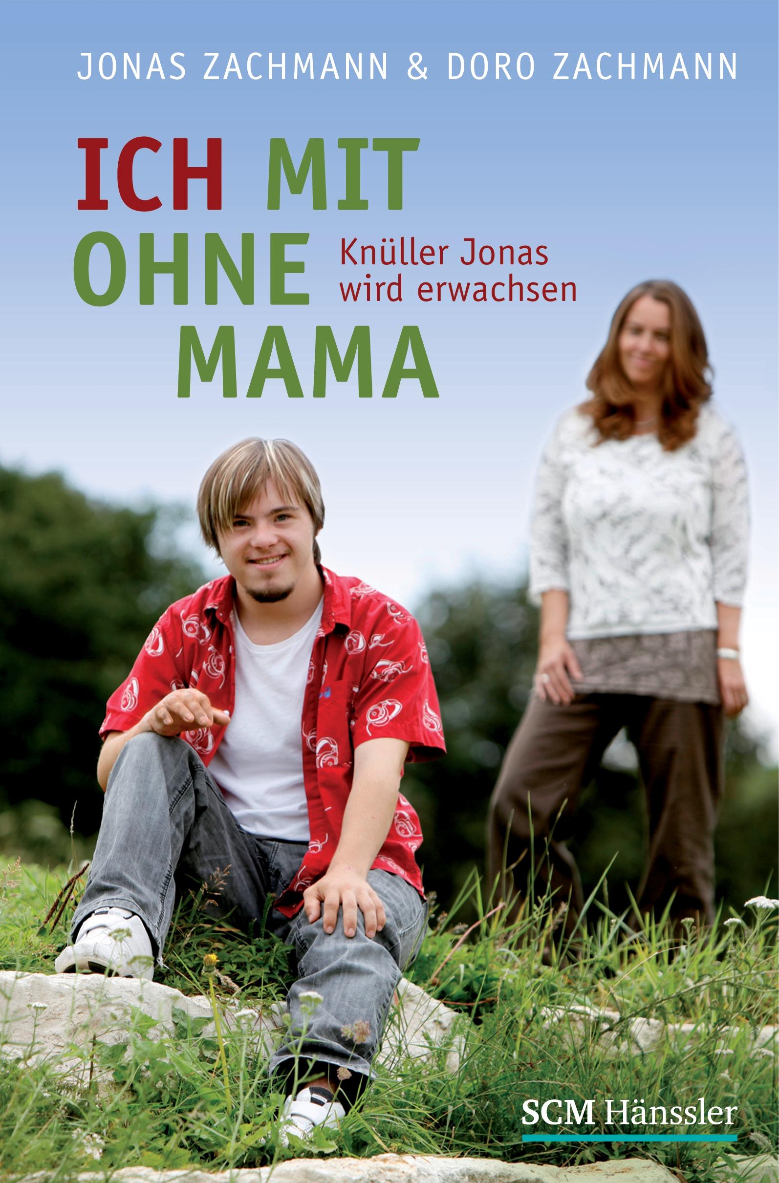 Buchempfehlung - Ich mit und ohne Mama