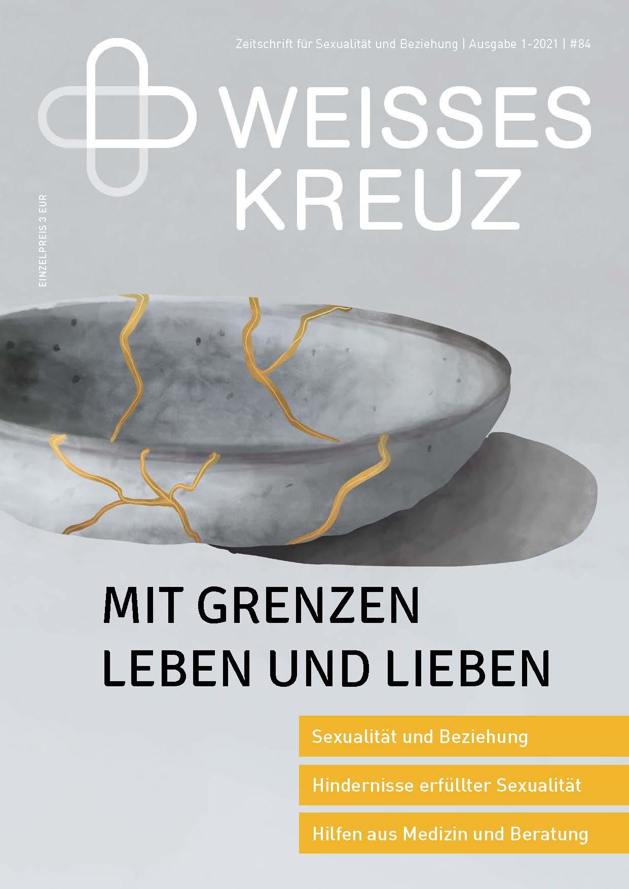 ZEITSCHRIFT - MIT GRENZEN LEBEN UND LIEBEN - NR. 84