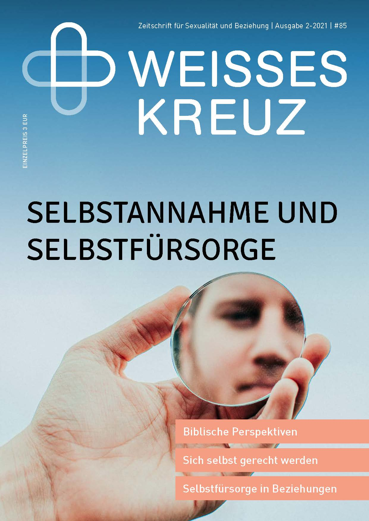 ZEITSCHRIFT - SELBSTANNAHME UND SELBSTFÜRSORGE - NR. 85